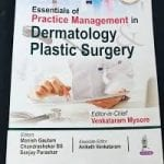 Essentials of practice management in dermatology plastic surgery